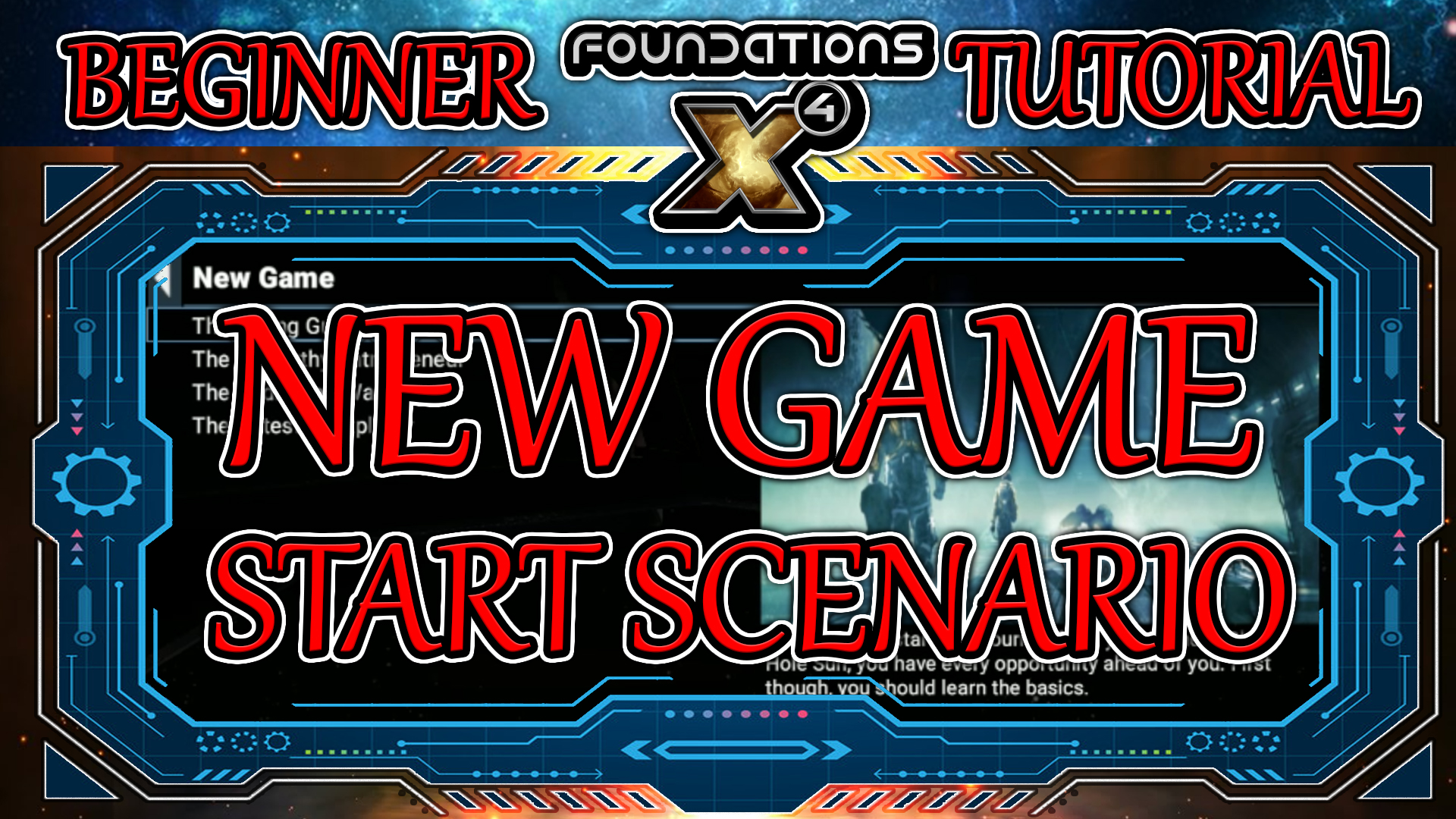 X4 Foundations Getting Started Guide – New Game Starts
